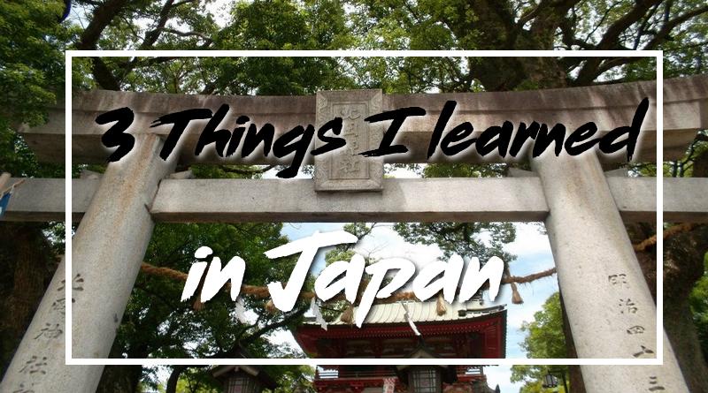 3 things i learned japan